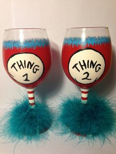 Thing 1 and Thing 2 Hand Painted WIne Glasses- Set of 2 on Etsy, $50.00
