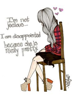 Valfre Art - I'm not jealous - I am disappointed because she is really pretty @Valerie Avlo Avlo freyé