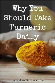 Health Benefits of Turmeric-Used for thousands of years! I don't understand why you wouldn't take daily because of all the health benefits.