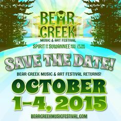 Bear Creek Music Festival taking place October 1-4, 2015 at the Suwannee Music Park. Lineup coming soon!