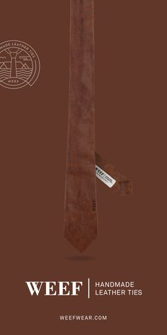 Charley Brown – Only the finest grain of high quality leather was used for this WEEF Long Ties, Custom Ties, Skinny Ties, Handmade Leather, Brown, Model, Scale Model, Brown Colors