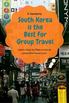 South Korea is the Best for group Travel