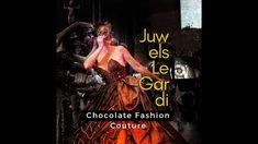 Chocolate Fashion Couture by Juwels LeGardi