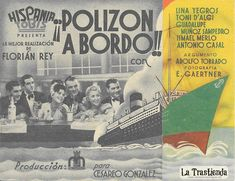 Polizón a Bordo - Programa de Cine - Lina Yegros - Toni D'Algi - Guadalupe Muñoz Sampedro Broadway, Sampedro, Rey, Old Books, Trading Cards, Poster, Fotografia, Brochures, Antigua