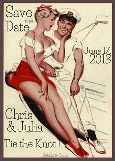 Save The Date - Custom Printable Vintage 1950 Retro Wedding Announcement Pinup Sailor Invitation. $40.00, via Etsy.