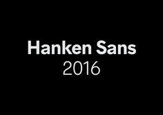 Hanken Sans.