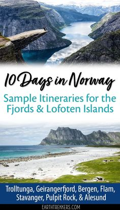 Norway Itinerary | Lofoten Islands and the Fjord Region: Trolltunga, Kjeragbolten, Pulpit Rock, Geirangerfjord, Bergen, Flam, and Alesund. #norway #itinerary #lofoten #bucketlist