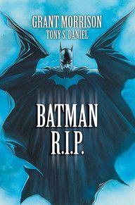 BATMAN: R.I.P. | DC Comics