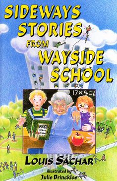AWWW MAN....Just found this book!  Anybody remember this book?!   Sideways Stories from Wayside School! MY FAVORITE BOOK AS A CHILD!