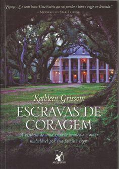 #Resenha: Escravas de Coragem - Kathleen Grissom