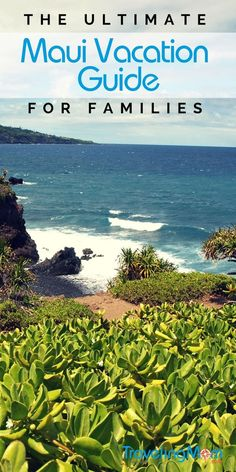 Maui Vacation Guide for Family Travelers | The best Maui activities, beaches, dining, and lodging experiences for travelers with kids to help you plan your next Hawaii vacation.