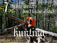 Three Things Writers Tend to Get Wrong: Hunting. (Write for the King blog)