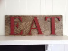 rustic EAT kitchen sign upcycled red brown LARGE restaurant decor. $85.00, via Etsy.