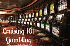 Cruising 101::Everything you Need to know about Gambling on a Cruise