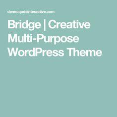 Bridge | Creative Multi-Purpose WordPress Theme