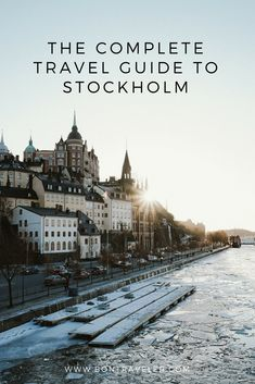 The Complete Travel Guide to Stockholm - Bon Traveler With 50 bridges and 14 islands, Stockholm is a beautiful city set across the Baltic Sea. This complete travel guide to Stockholm is an opportunity to dive deep in to the rich history the city has to offer along with the many well-loved places, like designers and museums.