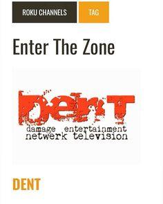 DENT damage entertainment netwerk television available on ROKU. #blacktelevisionnetworks #enterthezonetv #blacktelevisionshows #DENTDamageTV #blacktelevisionmatters #TheIndikatortvhost #ottcontent #zypedeveloper #roku #amazonfiretv #appletv #blacktelevisionproducer #blacktelevisionnetworks #televisionshow #television #getmoneyfilmz #digitaltelevision #digitaltvshow #digitaltvcontent http://ift.tt/2ouLClb http://ift.tt/2ofxr1y