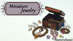 Miniature Jewelry tutorial; Necklace, bracelet, rings, & earrings