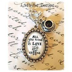 All You Need is Love and Coffee Necklace