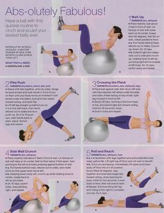 Ab exercises with a ball. I can hardly wait to make a fool of myself at the gym by doing these wrong and falling off the ball.