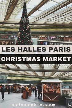 Paris Canopée des Halles Christmas Market Guide in the 1st arrondissement of Paris, France