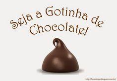 .            Fazendo meu Progresso Pessoal: Seja a Gotinha de Chocolate!