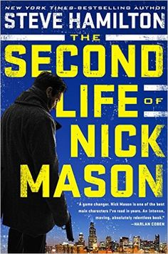 'The Second Life of Nick Mason' (Nick Mason #1)