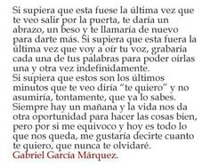 Gabo in Spanish. This thought, as he so beautifully puts it, is what love is in a nutshell.