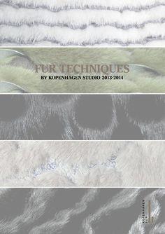 FUR TECHNIQUES 2013-14  Fur techniques by kopenhagen Studio 2013/2014