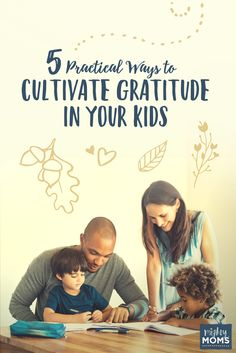 5 Practical Ways to Cultivate Gratitude in Your Kids {Free Game Printable} Grateful, Thankful, Attitude Of Gratitude, Our Kids, Free Games, Early Childhood, Parenting Hacks, Self Help, Literacy