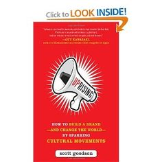Uprising: How to Build a Brand--and Change the World--By Sparking Cultural Movements [Hardcover] Books To Read, My Books, Change The World, Reading Lists, Writing A Book, Book 1, Short Stories, Culture, Purpose