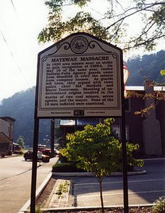 Battle of Matewan - Wikipedia, the free encyclopedia.  May 19, 1920.  The Battle of Matewan (also known as the Matewan Massacre) was a shootout in the town of Matewan, West Virginia in Mingo County on May 19, 1920 between local miners and the Baldwin-Felts Detective Agency.