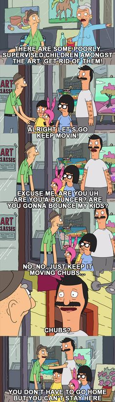 You Don't Have to Go Home but You Can't Stay Here #bobsburgers #bobbelcher…