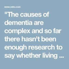 """The causes of dementia are complex and so far there hasn't been enough research to say whether living in cities and polluted areas raises the risk of dementia. Further work in this area is important, but until we have more information people should not be unduly worried"