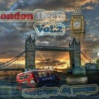 London Deep Vol. 2 mixed by onlyDave