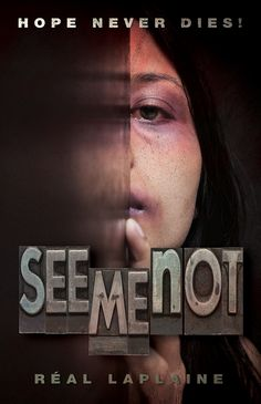 Criminals can't exist in the spotlight. Help expose human trafficking. Get a free copy of SEE ME NOT, read it and pass it around.