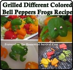 Grilled-Different-Colored-Bell-Peppers-Frogs-Recipe-2- Homesteading  - The Homestead Survival .Com