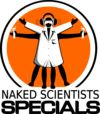 The Naked Scientists Online, Science Podcast and Science Radio Show