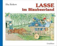 Lasse im Blaubeerland: Elsa Beskow