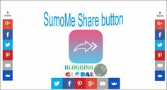 How to Add & Activate SumoMe Share on Blogger & wordpress.
