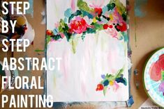 Step by Step Abstract Floral Painting from thecheerfulspace.com #abstractart