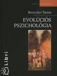 Könyv: Evolúciós pszichológia (Bereczkei Tamás)