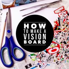 How to make a vision board (lots of different ideas)
