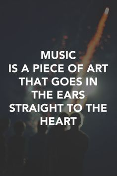 Inspirational Music Quotes and Sayings - 1