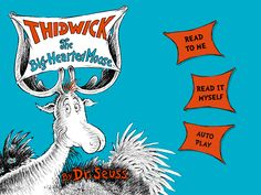 Thidwick the Big-Hearted Moose by #DrSeuss -- Available for #iOS and #Android! Download the digital book #app for #iPhone and #iPad.