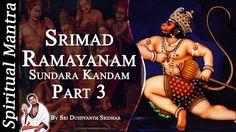 Srimad Ramayanam - Sundara Kandam Part 3 || By Sri Dushyanth Sridhar || ...