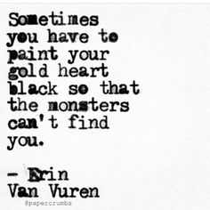Erin Van Vuren — A repost - and one of my favorites I've written -. Quotable Quotes, True Quotes, Great Quotes, Quotes To Live By, Inspirational Quotes, Poetry Quotes, Words Quotes, Wise Words, Sayings