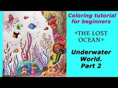 Coloring for beginners in 'The Lost ocean'. Part 2. Shells, Castle and Fishes. - YouTube