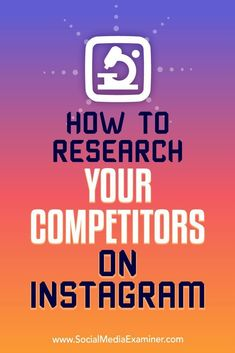 Researching how your competitors market on Instagram can help you find new ways to reach your shared customer base.  In this article, youll discover how to research your competitors on Instagram.