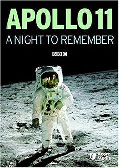 Amazon.com: APOLLO 11: A NIGHT TO REMEMBER: James Burke, Sir Patrick Moore, Paul Vanezis: Movies & TV